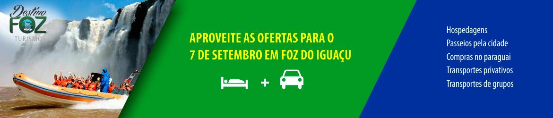 Ofertas para a Semana da Pátria em Foz do Iguaçu